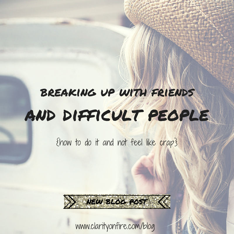 breaking up with toxic friends